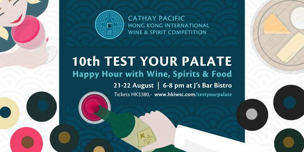 10th Test Your Palate - Happy Hour with Wine, Spirits & Food
